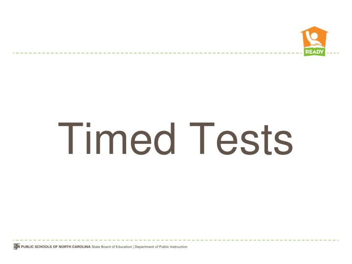 Timed Tests