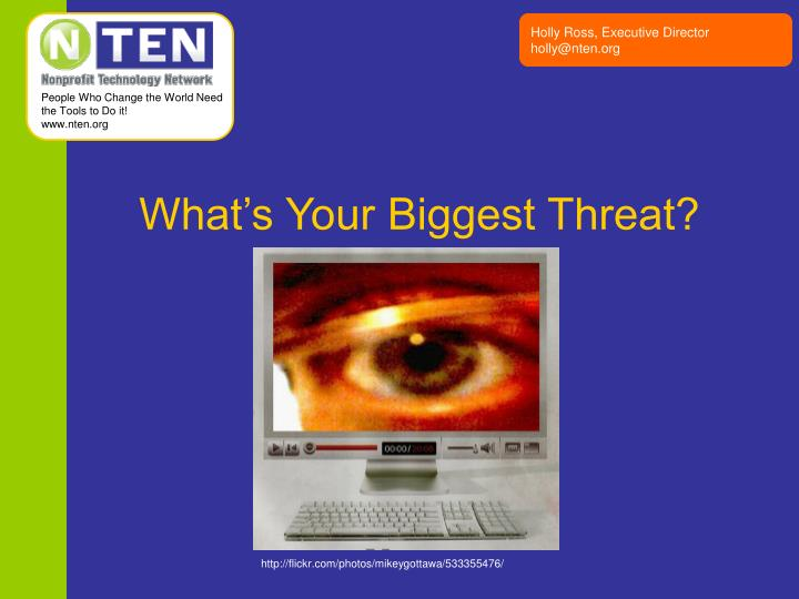 What's Your Biggest Threat?