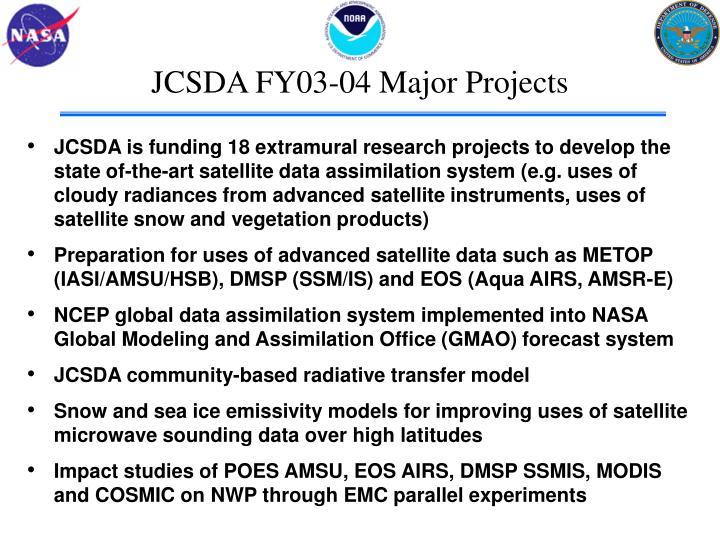 JCSDA FY03-04 Major Projects