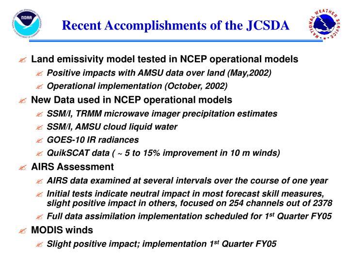 Recent Accomplishments of the JCSDA