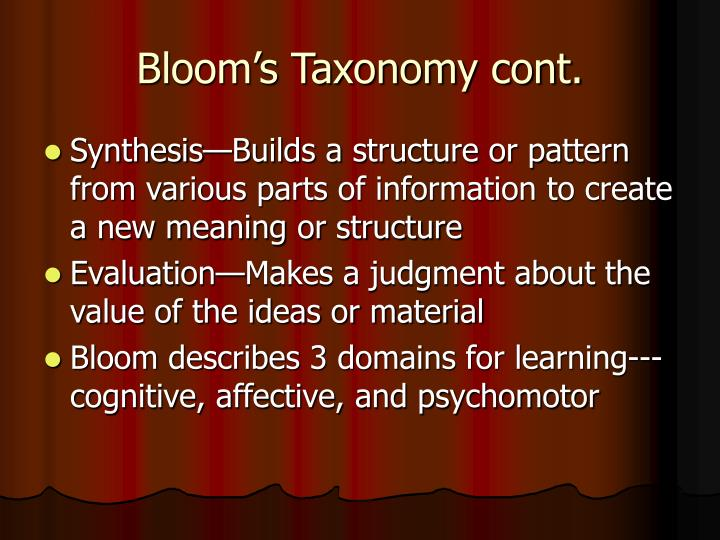 Bloom's Taxonomy cont.
