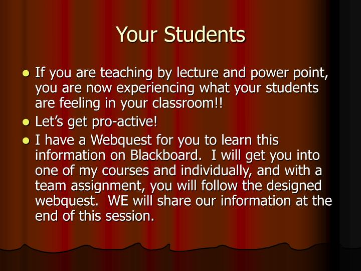 Your Students