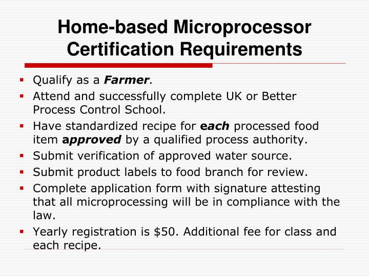 Home-based Microprocessor Certification Requirements