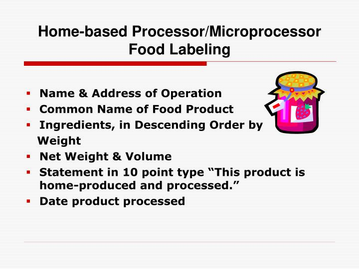 Home-based Processor/Microprocessor Food Labeling