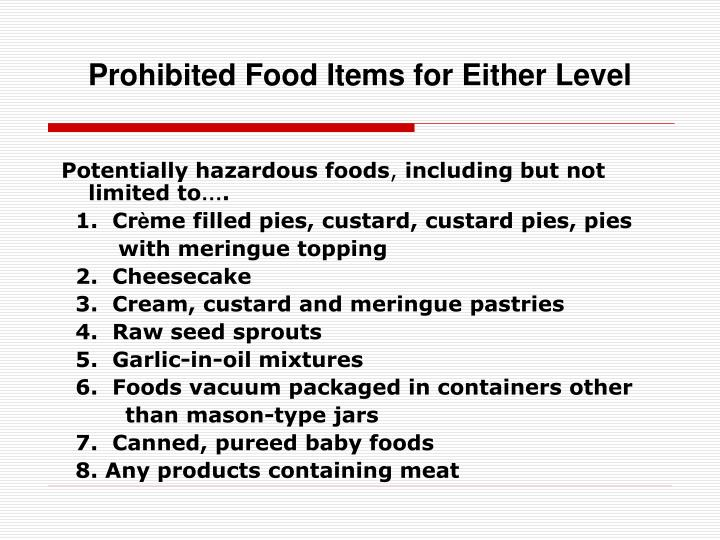 Prohibited Food Items for Either Level