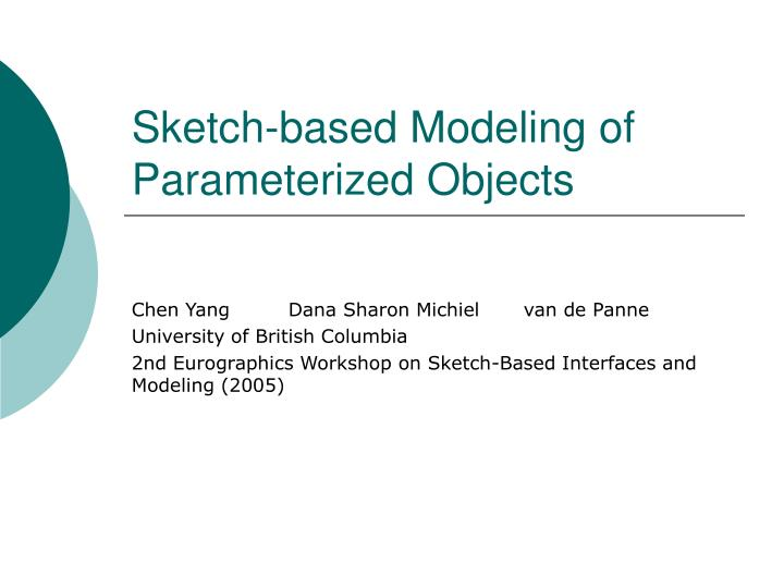 Sketch based modeling of parameterized objects