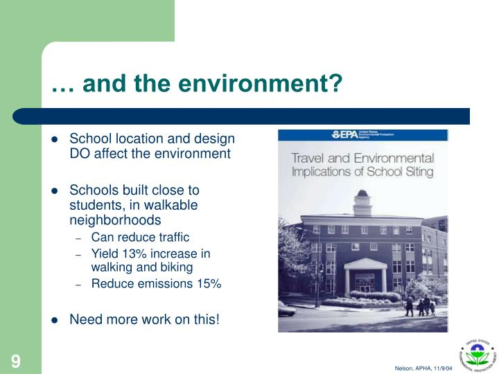 School location and design DO affect the environment