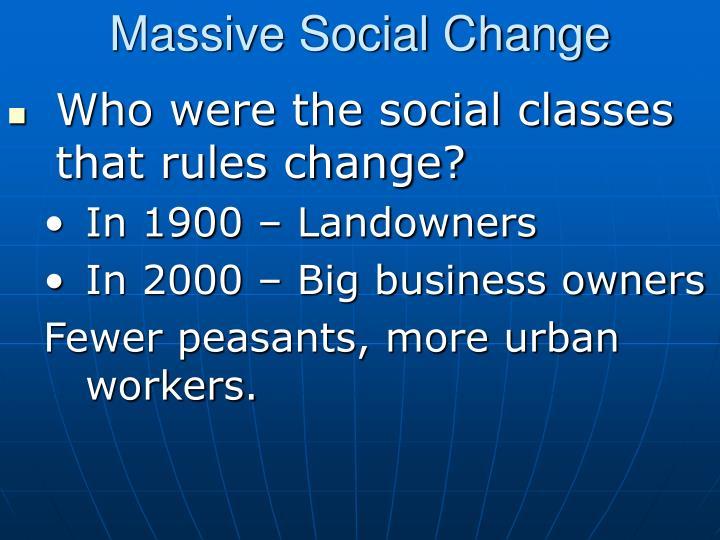 Massive Social Change