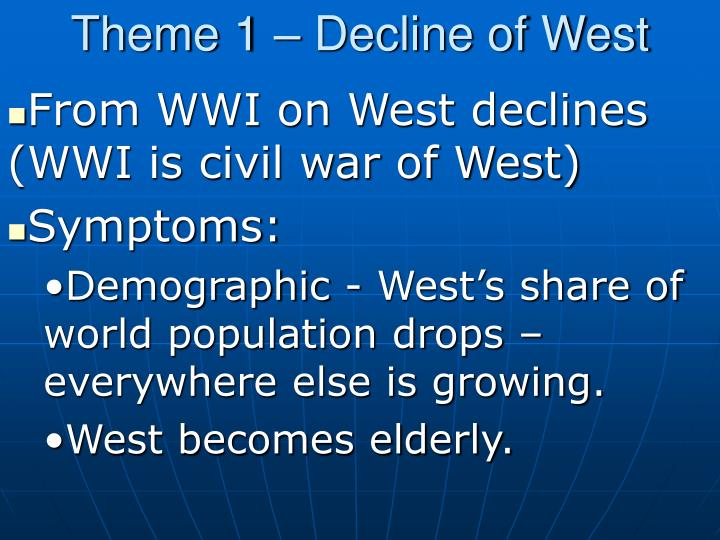 Theme 1 decline of west