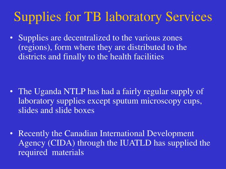 Supplies for TB laboratory Services