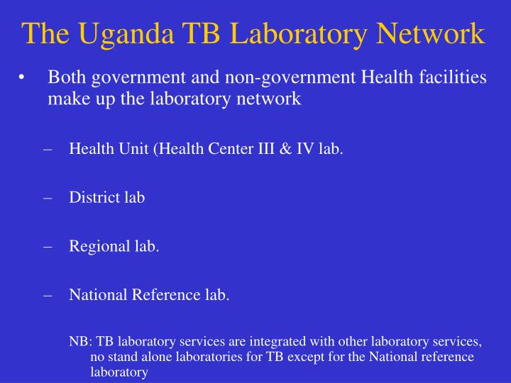 The Uganda TB Laboratory Network