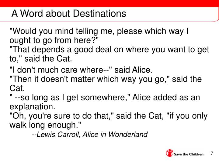 A Word about Destinations