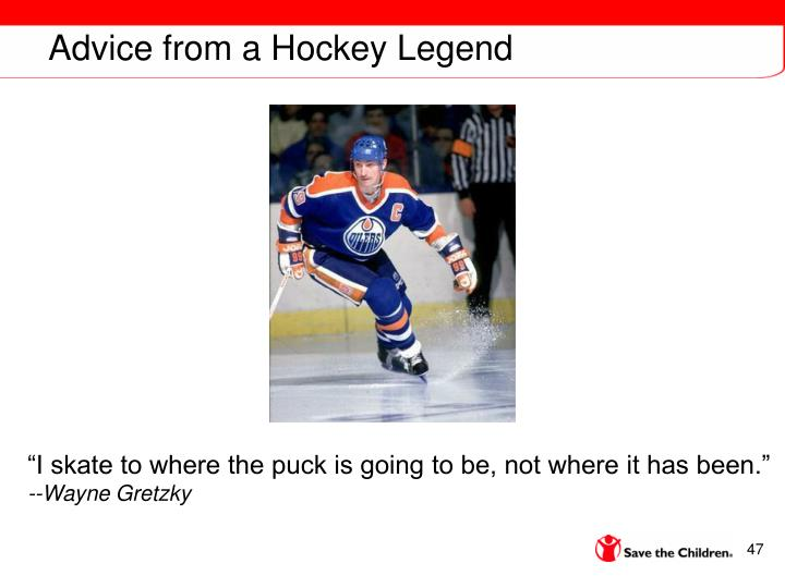 Advice from a Hockey Legend