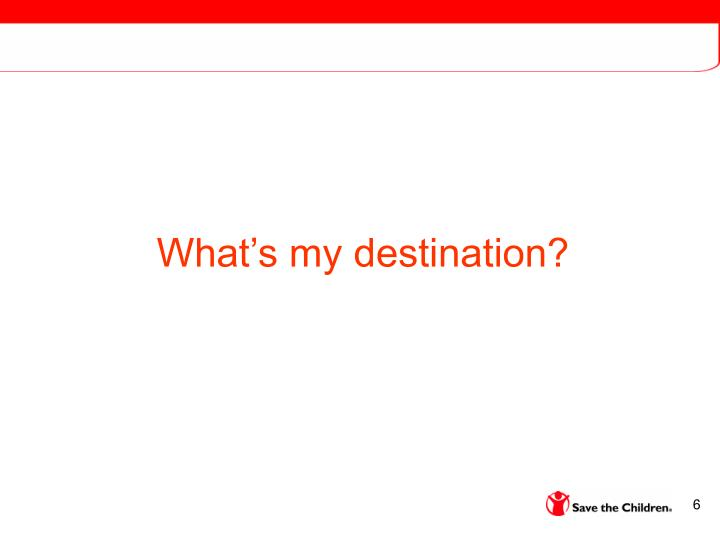 What's my destination?