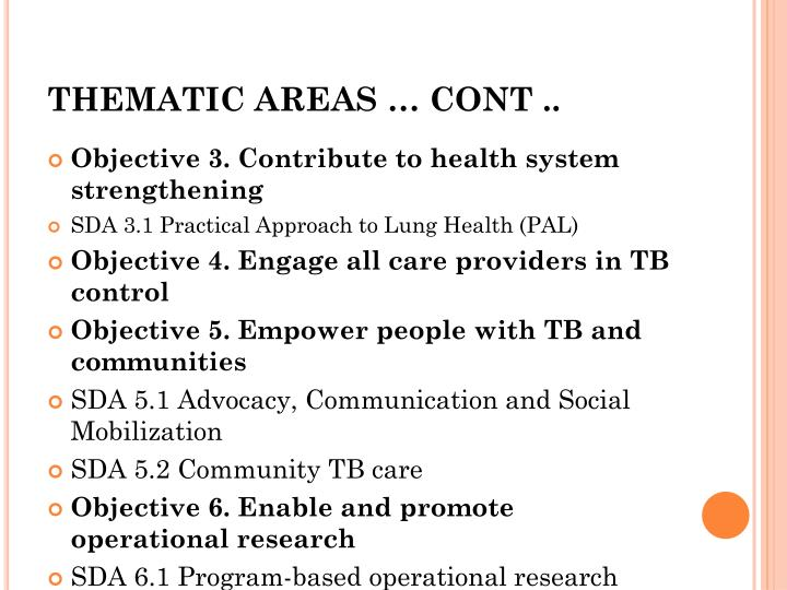 THEMATIC AREAS … CONT ..