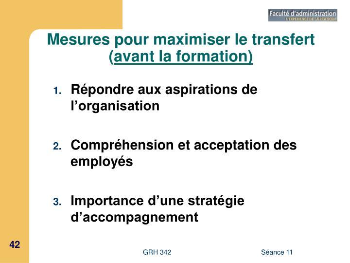 Mesures pour maximiser le transfert (