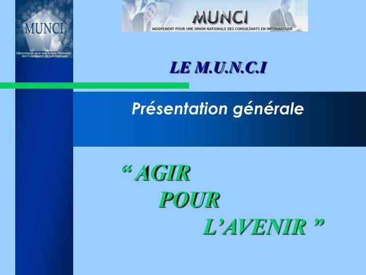 LE M.U.N.C.I
