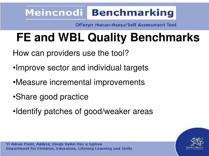 FE and WBL Quality Benchmarks