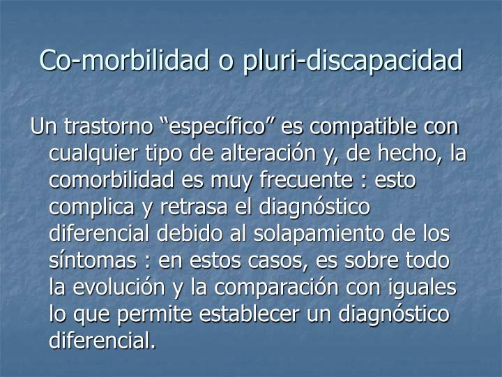 Co-morbilidad o pluri-discapacidad