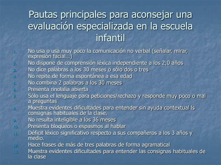 Pautas principales para aconsejar una evaluación especializada en la escuela infantil