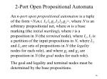 2 port open propositional automata