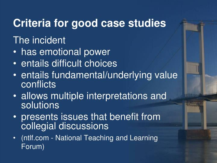 Criteria for good case studies