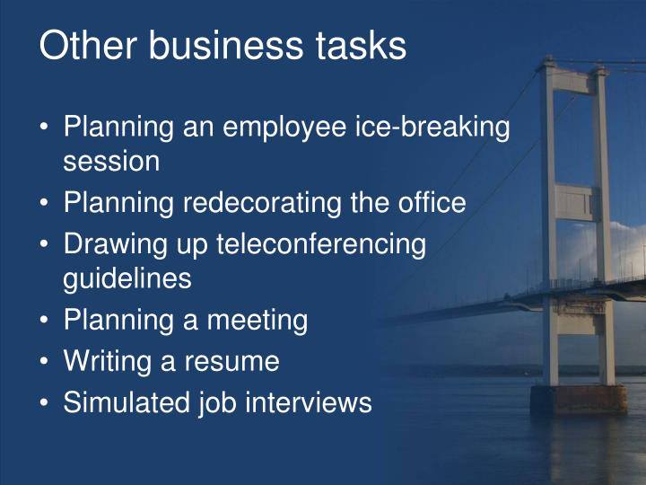 Other business tasks