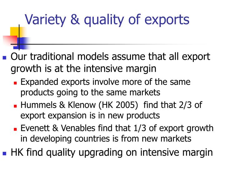 Variety & quality of exports