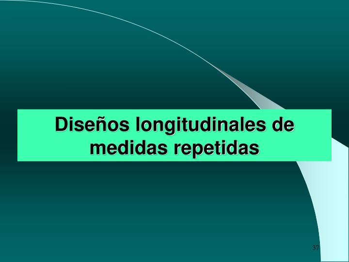 Diseños longitudinales de medidas repetidas