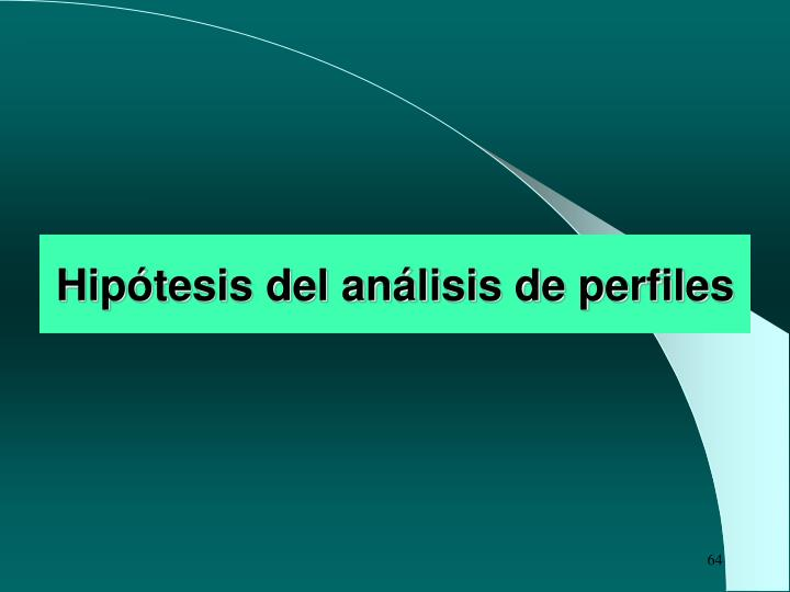 Hipótesis del análisis de perfiles