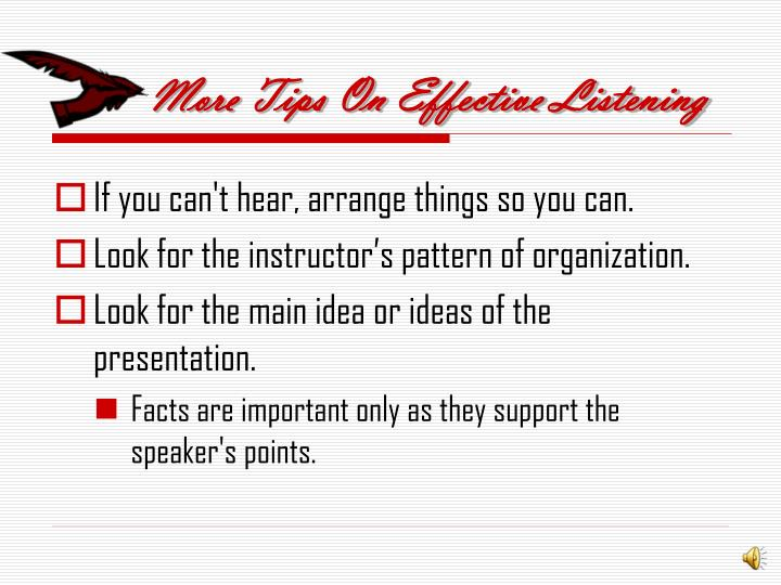 More Tips On Effective Listening