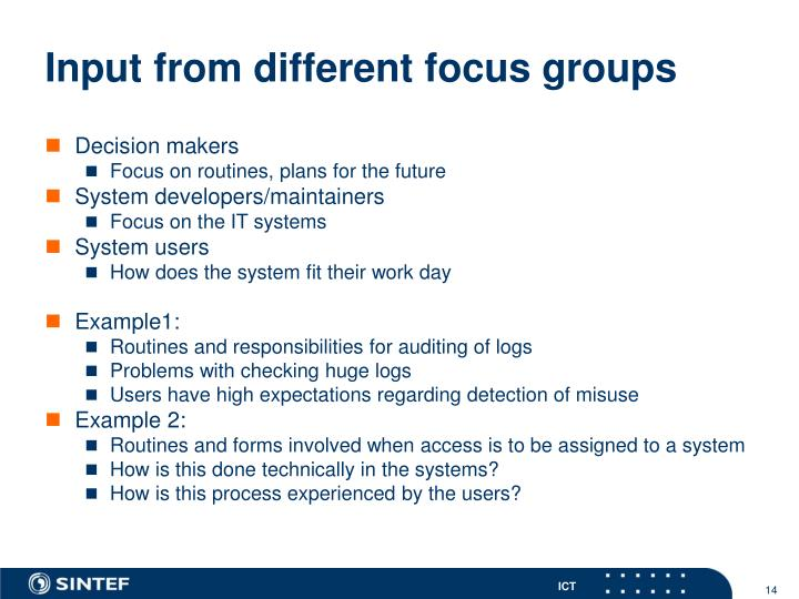 Input from different focus groups