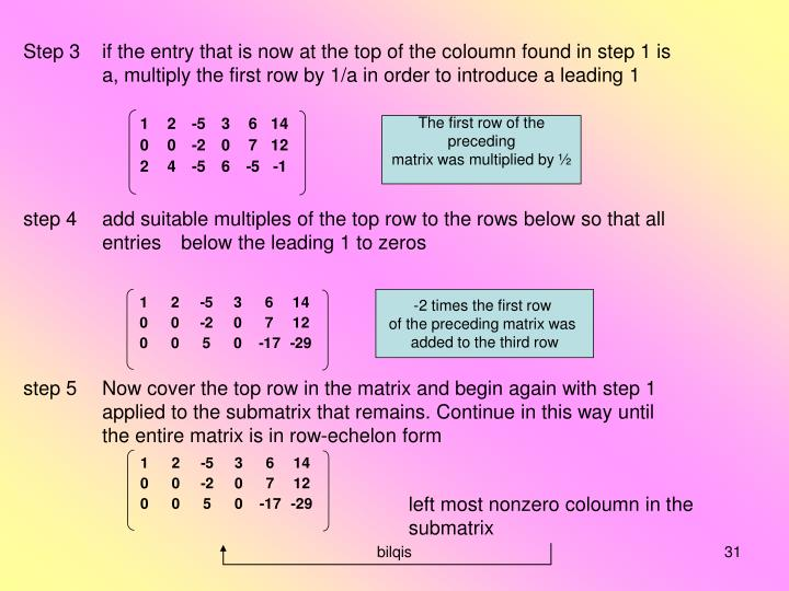 Step 3if the entry that is now at the top of the coloumn found in step 1 is