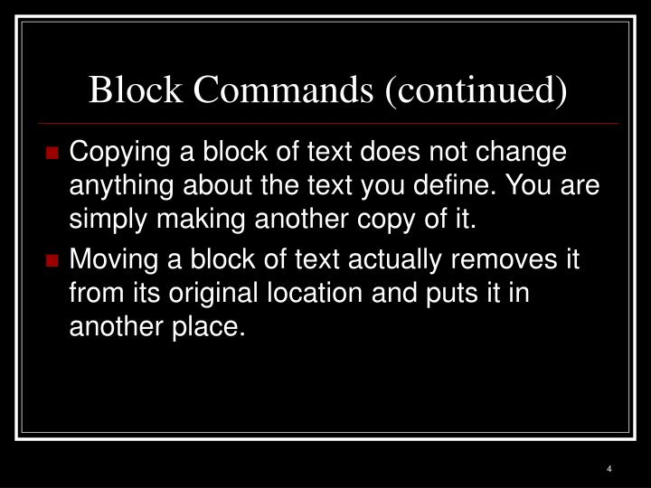 Block Commands (continued)