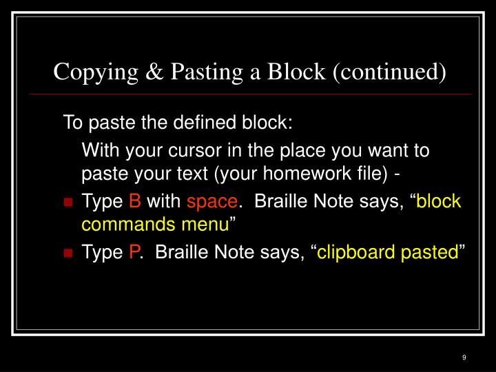 Copying & Pasting a Block (continued)