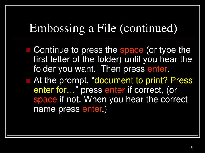 Embossing a File (continued)