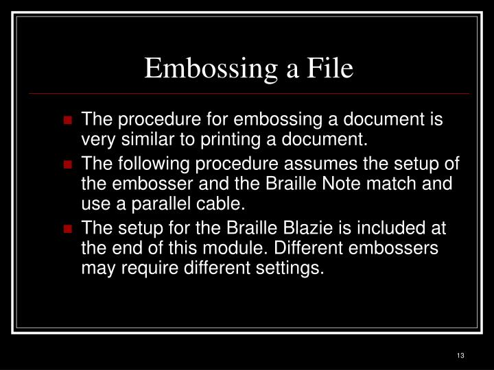 Embossing a File
