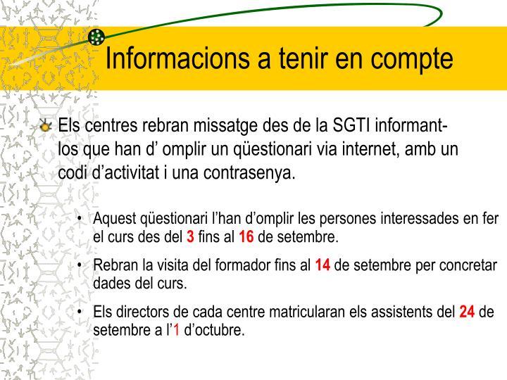 Informacions a tenir en compte