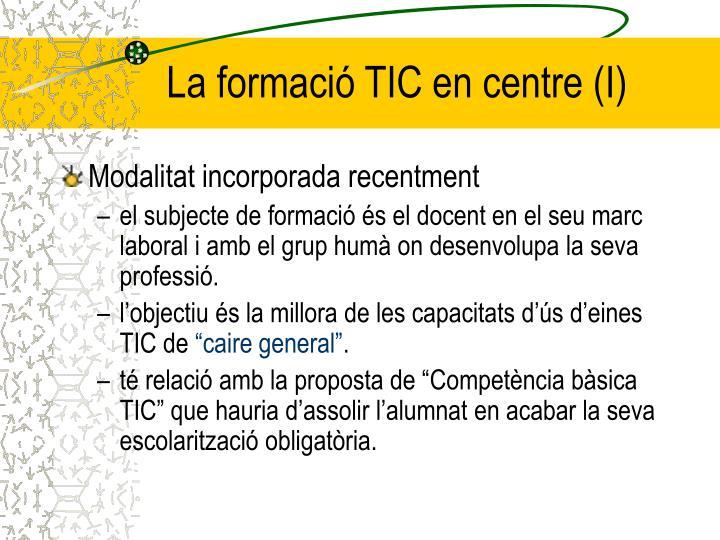 La formació TIC en centre (I)