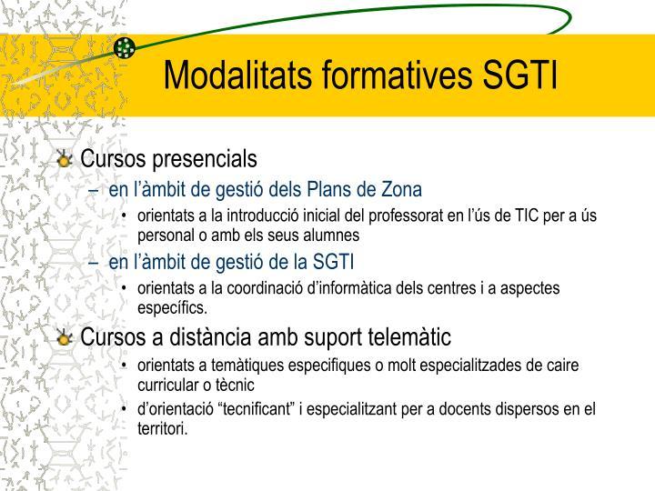 Modalitats formatives SGTI