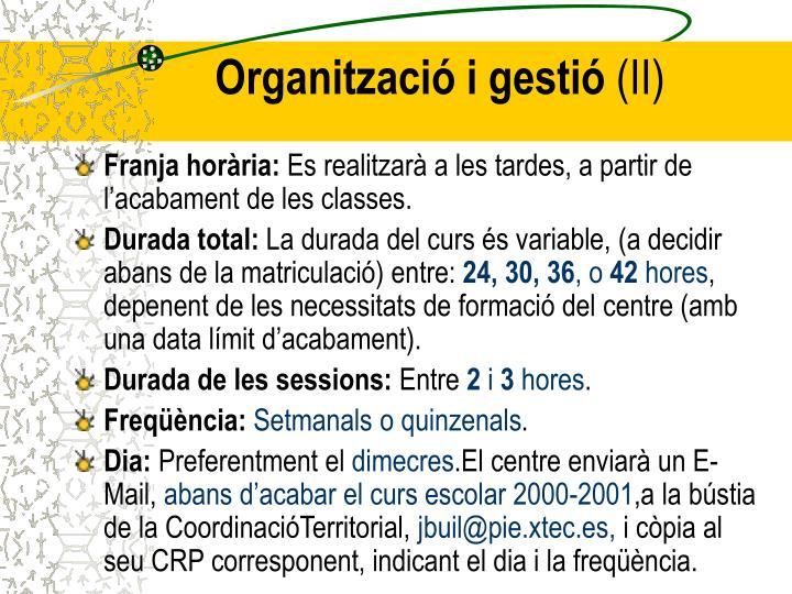 Organització i gestió
