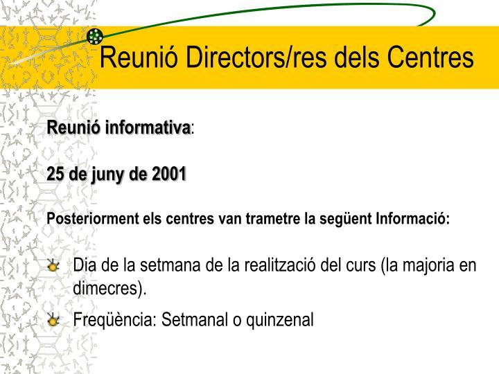 Reunió Directors/res dels Centres