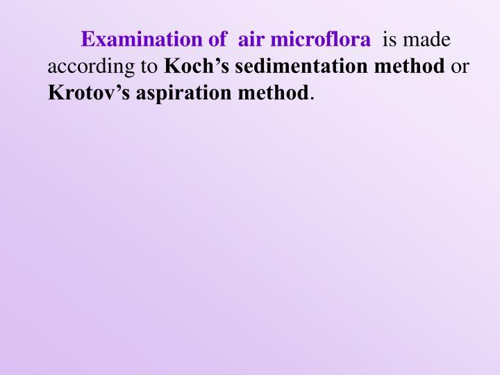 Examination of  air microflora