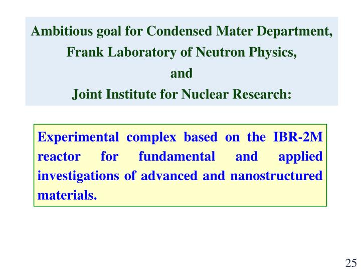 Ambitious goal for Condensed Mater Department,