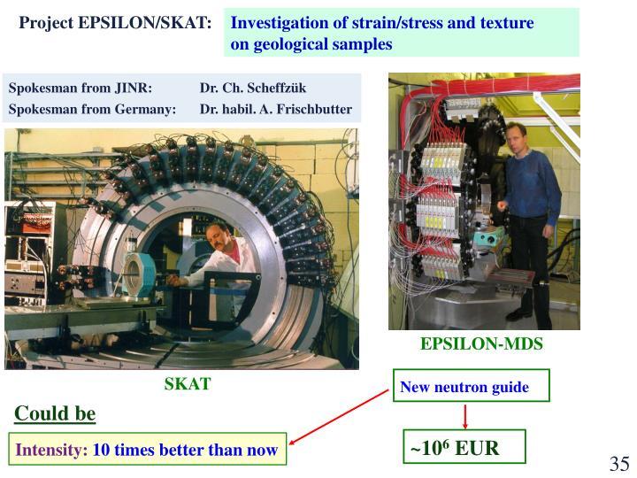 Project EPSILON/SKAT: