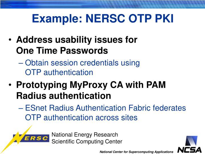 Example: NERSC OTP PKI