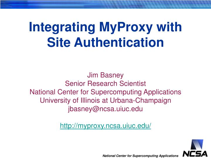 Integrating myproxy with site authentication