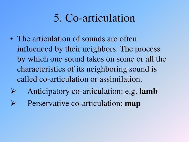 5. Co-articulation