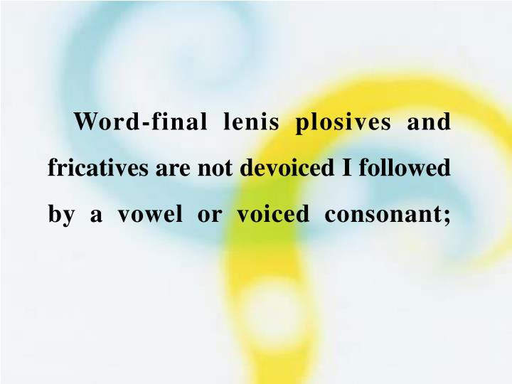 Word-final lenis plosives and