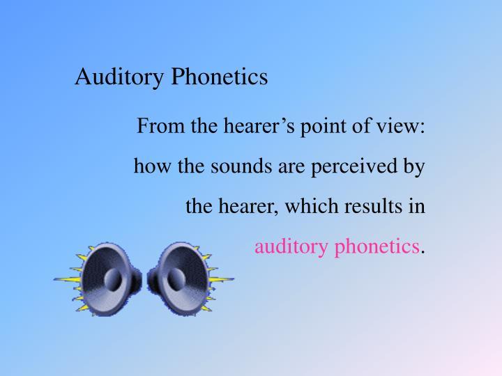 Auditory Phonetics